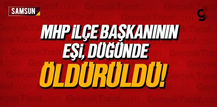 MHP Asarcık İlçe Başkanı Hasan Demirci'nin Eşi...
