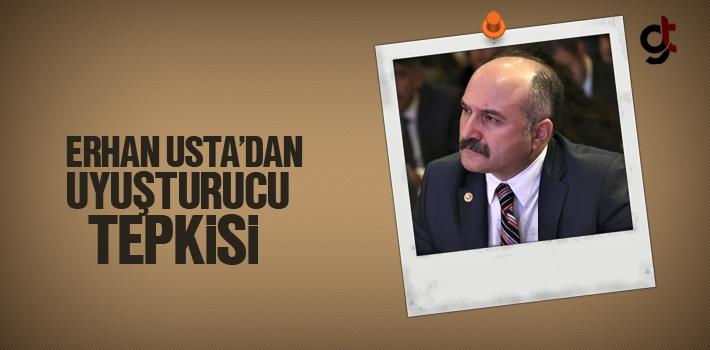 MHP Milletvekili Erhan Usta'dan Uyuşturucu Tepkisi