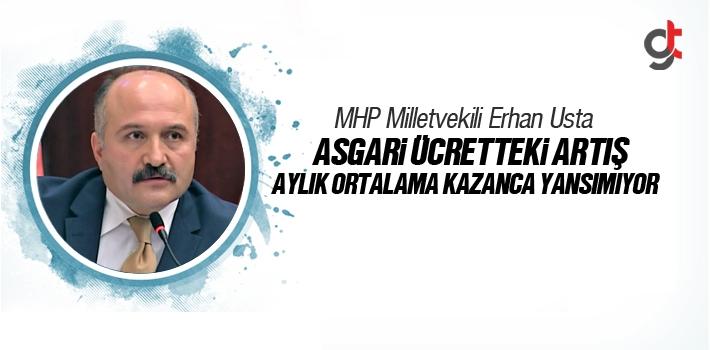 MHP Milletvekili Erhan Usta, Asgari Ücretteki Artış...
