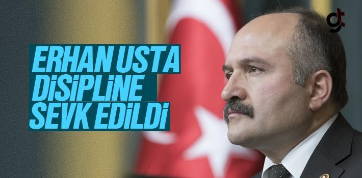 MHP Samsun Milletvekili Erhan Usta Disipline Sevk...