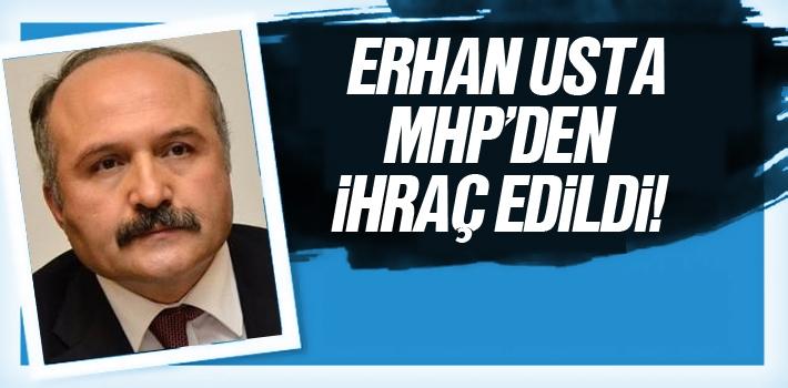 MHP'de Samsun Milletvekili Erhan Usta İhraç Edildi