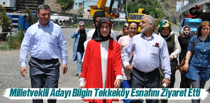 Milletvekili Adayı Bilgin, Tekkeköy Esnafını Ziyaret...