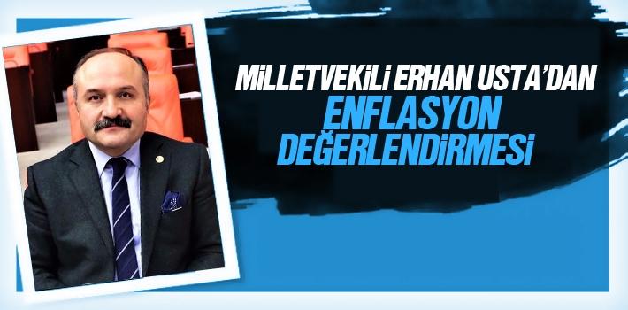 Milletvekili Erhan Usta'dan Enflasyon Değerlendirmesi