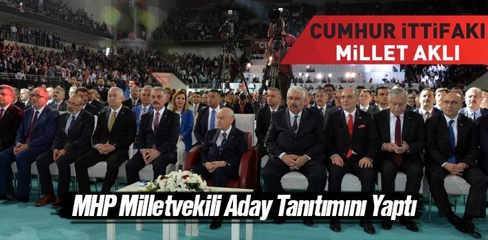 Milliyetçi Hareket Partisi Milletvekili Aday Tanıtımı...