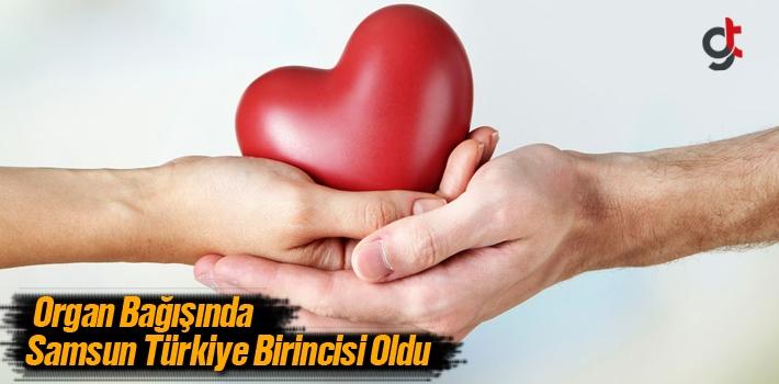 Organ Bağışında Samsun Türkiye Birincisi Oldu