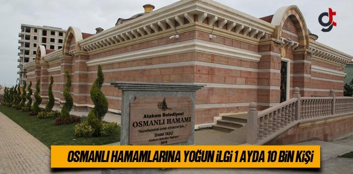 Osmanlı Hamamlarına Yoğun İlgi 1 Ayda 10 Bin Kişi
