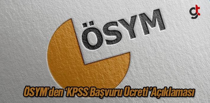 ÖSYM'den 'KPSS Başvuru Ücreti' Açıklaması