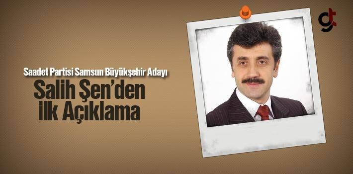 Saadet Partisi Samsun Büyükşehir Adayı Salih Şen'den...