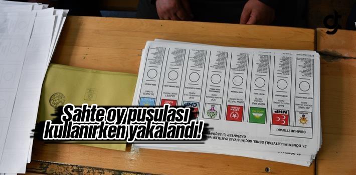 Sahte Oy Pusulası İle Oy Kullanırken Yakalandı