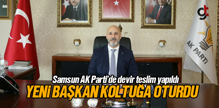 Samsun AK Parti İl Başkanı Hakan Karaduman Koltuğa...