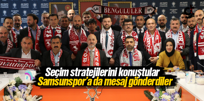 Samsun Ak Parti'de Seçim Strateji Belirleme Toplantısı...