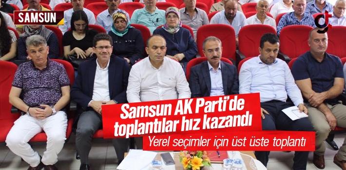 Samsun AK Parti'de Yerel Seçimler İçin Toplantılar...