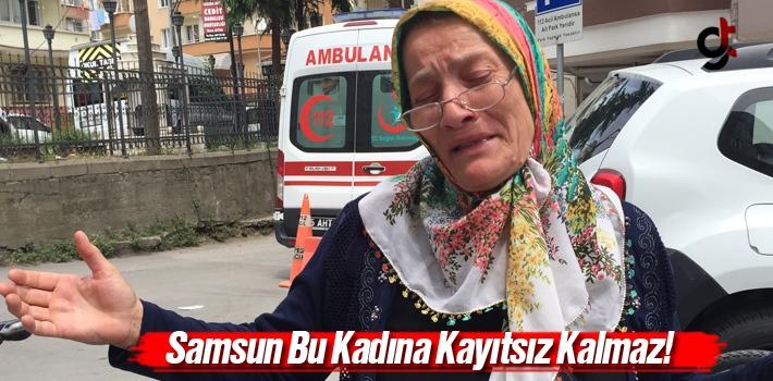 Samsun Bu Kadına Kayıtsız Kalmaz!