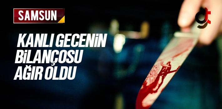 Samsun Canik ilçesinde Bıçaklı Saldırı  Ömür K. ve Murat Ş