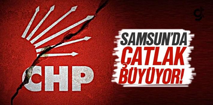 Samsun CHP'de Çatlak Sesler Yükseliyor