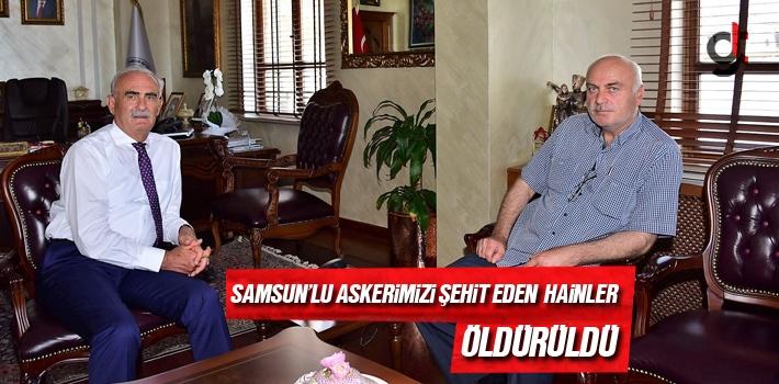 Samsun Haber: Başkan Yılmaz, Samsun'lu Askerimizi...