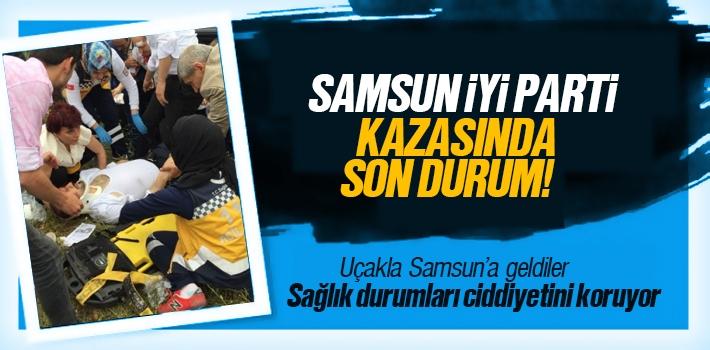 Samsun İyi Parti Trafik Kazası Son Durumu, Ömer...
