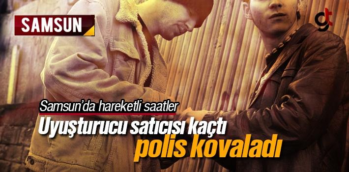 Samsun Kadıköy'de Kaçan Uyuşturucu Satıcısı...