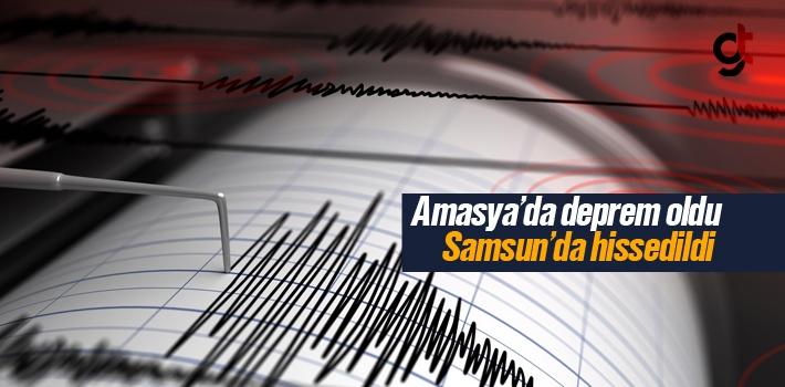 Samsun Ladik Vezirköprü ve Amasya'da Deprem