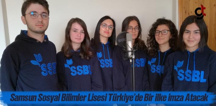 Samsun Sosyal Bilimler Lisesi Türkiye'de Bir İlke...
