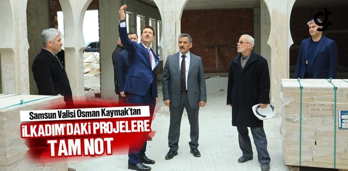 Samsun Valisi Osman Kaymak'tan İlkadım'daki Projelere...