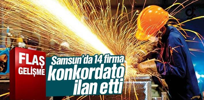 Samsun'da 14 Firma Konkordato İlan Etti