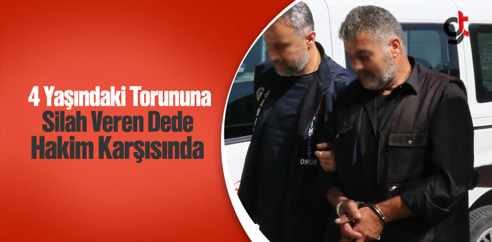 Samsun'da 4 Yaşındaki Torununa Silahla Ateş Ettiren...