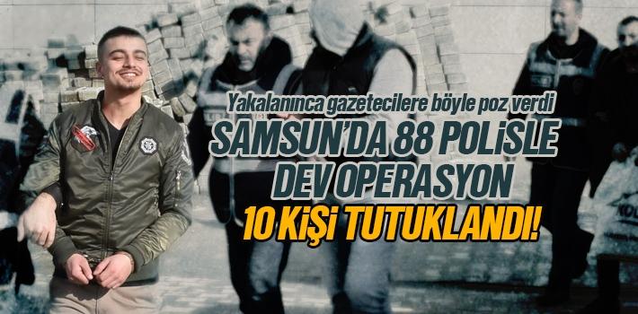 Samsun'da 88 Polisle Dev Operasyon