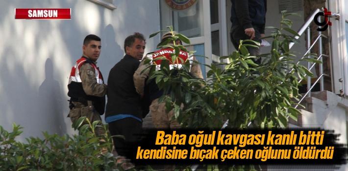 Samsun'da Baba Oğul Kavgası Kanlı Bitti