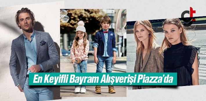 Samsun'da Bayram Alışverişi Piazza'da Yapılır