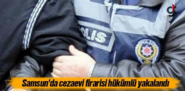 Samsun'da Cezaevi Firarisi Hükümlü Yakalandı