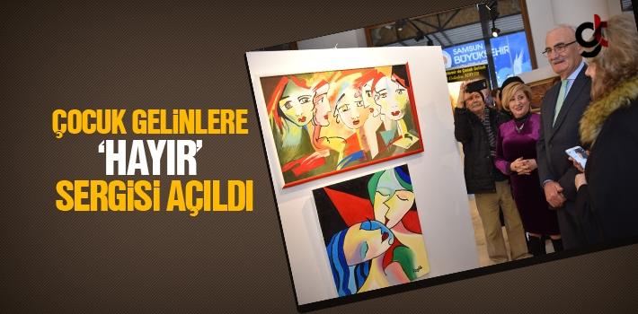 Samsun'da Çocuk Gelinlere 'Hayır' Sergisi Açıldı