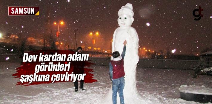 Samsun'da Dev Kardan Adam Görenleri Şaşkına Çeviriyor