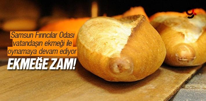 Samsun'da Ekmeğe Tekrar Zam Yapılacak