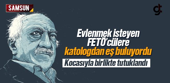 Samsun'da FETÖ'nün İzdivaç ve Esnaf Sorumlusu...