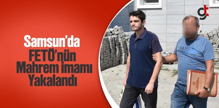 Samsun'da FETÖ'nün Mahrem İmamı Yakalandı