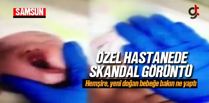 Samsun'da Hastanede Bebeğin Ağzını Sıkan Hemşire