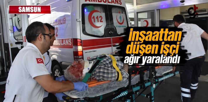 Samsun'da İnşaattan Düşen İşçi Ağır Yaralandı