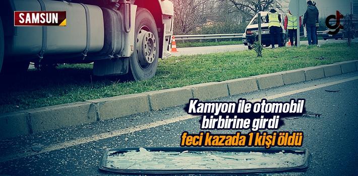 Samsun'da Kamyon İle Otomobil Kaza Yaptı 1 Kişi...