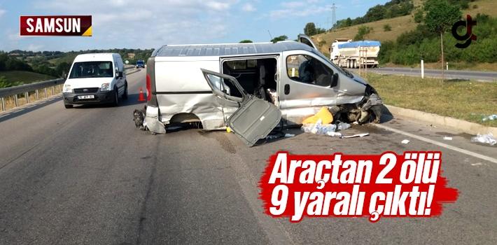 Samsun'da Kaza Yapan Araçtan 2 Ölü 9 Yaralı Çıktı