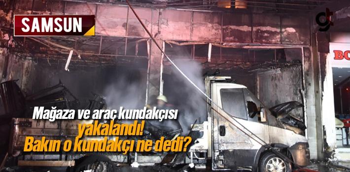 Samsun'da Mobilya Ve Araç Kundakçısı Tutuklandı