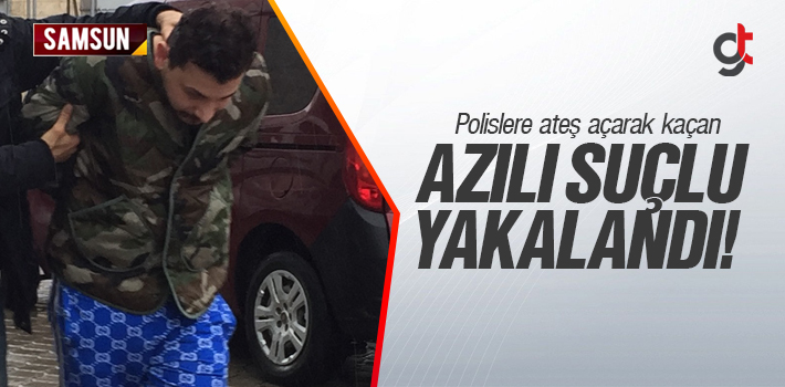 Samsun'da Polislere Ateş Ederek Kaçan Azılı Suçlu...