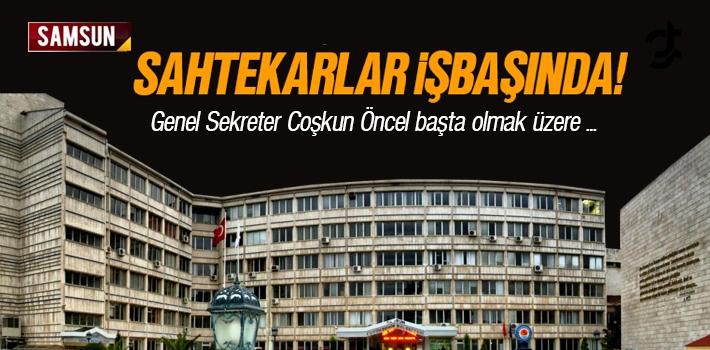Samsun'da Sahtekarlar İşbaşında