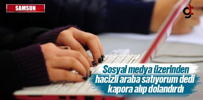 Samsun'da Sosyal Medya Üzerinden Dolandırıcılık...