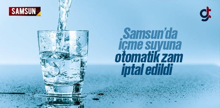 Samsun'da Suya Otomatik Zam Uygulaması Bitiyor