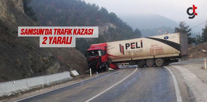 Samsun'da Trafik Kazası 2 Yaralı!