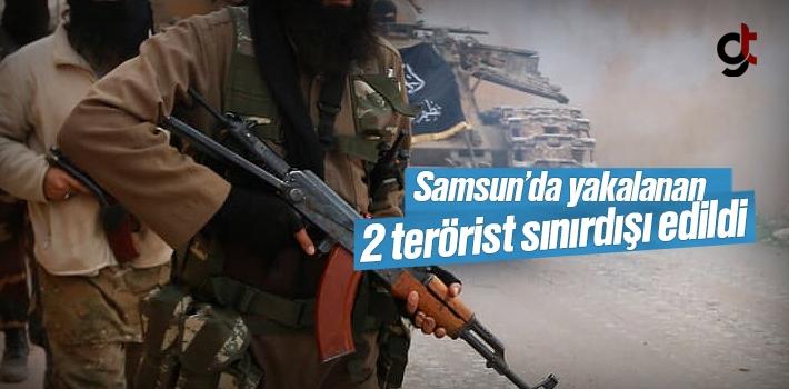 Samsun'da Yakalanan DEAŞlı Teröristler Sınır...