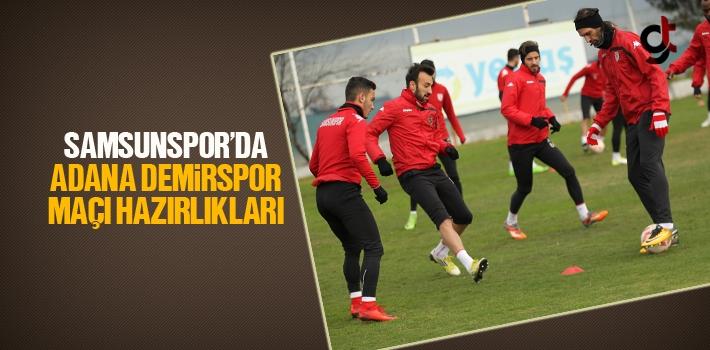 Samsunspor'da Adana Demirspor Maçı Hazırlıkları...