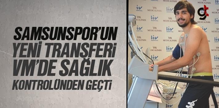 Samsunspor'un Yeni Transferi VM'de Sağlık Kontrolünden...