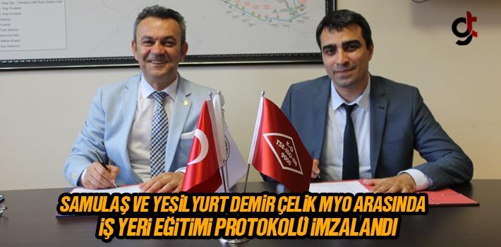 SAMULAŞ Ve YEŞİLYURT DEMİR ÇELİK MYO ARASINDA...
